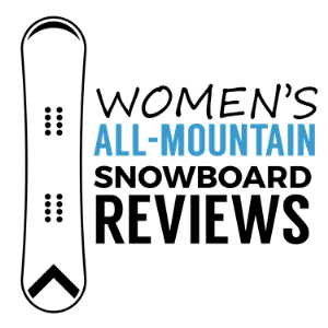 Womens All-Mountain Snowboard Reviews